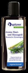 Aroma-Haut- und Massageöl · Rosmarien-Zitronengras · regenerierend · Spitzner · 190 ml Flasche