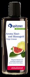 Aroma-Haut- und Massageöl · Feige-Limone · stimulierend · Spitzner · 190 ml Flasche